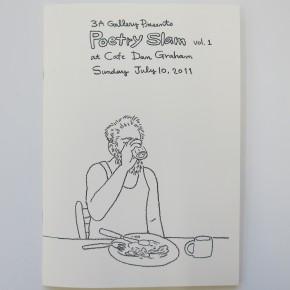 3A Gallery Presents Poetry Slam vol. 1 at Cafe Dan Graham
