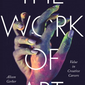 The Work of Art: Value in Creative Careers